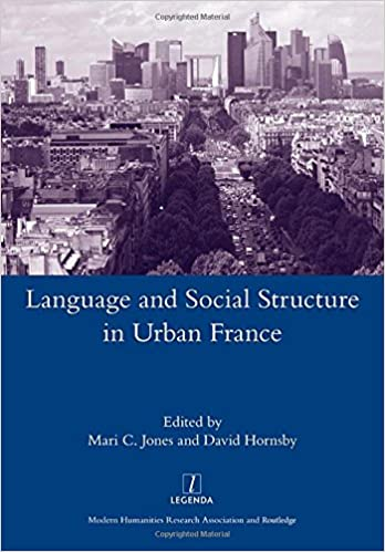 Language and Social Structure in Urban France (Legenda Main)