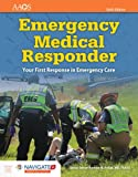 Emergency Medical Responder: Your First Response In Emergency Care Includes Navigate 2 Essentials Access (American Academy of Orthopaedic Surgeons)