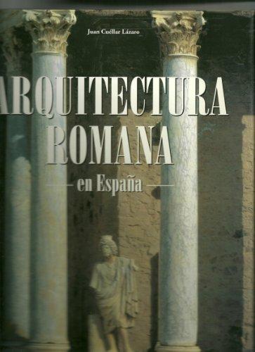 Descargar Libro Arquitectura Romana - En España - Juan Cuellar Lazaro