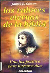Valores eternos de la biblia / Eternal values ??of the