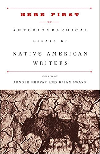 Here First Autobiographical Essays By Native American Writers  Here First Autobiographical Essays By Native American Writers Modern  Library Arnold Krupat Brian Swann  Amazoncom Books