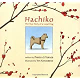 Hachiko: The True Story of a Loyal Dog (Bccb Blue Ribbon Picture Book Awards (Awards))