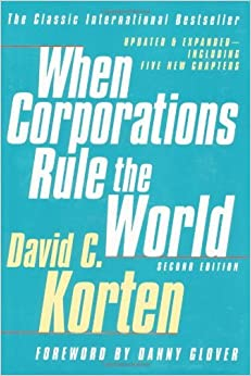 Book When Corporations Rule the World by David C. Korten (2001-05-10)
