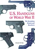 img - for U.S. Handguns of World War II book / textbook / text book