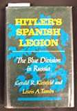 img - for Hitler's Spanish Legion: The Blue Division in Russia book / textbook / text book