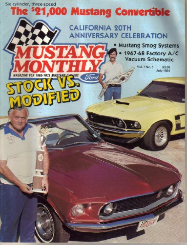Mustang Monthly Magazine, Volume 7, Number 5 (July, 1984)