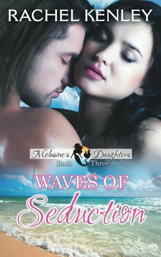 Books : Waves of Seduction: Book Three of Melusine's Daughters Series (Volume 3)