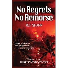 No Regrets, No Remorse: A Sydney Simone Mystery (Sydney Simone Mysteries Book 1)