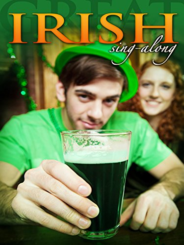 Great Irish Sing-Along: Pub Songs from Ireland