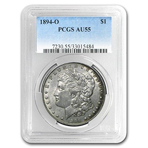 1894 O Morgan Dollar AU-55 PCGS Dollar AU-55 PCGS