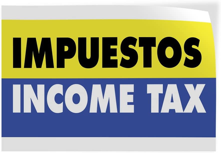 Decal Sticker Multiple Sizes Impuestos Income Tax Business Tax Outdoor Store Sign Yellow 14inx10in Set of 10