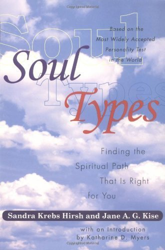 Soul Types: Finding the Spiritual Path That Is Right for You by Sandra Krebs Hirsch (2000-05-25)