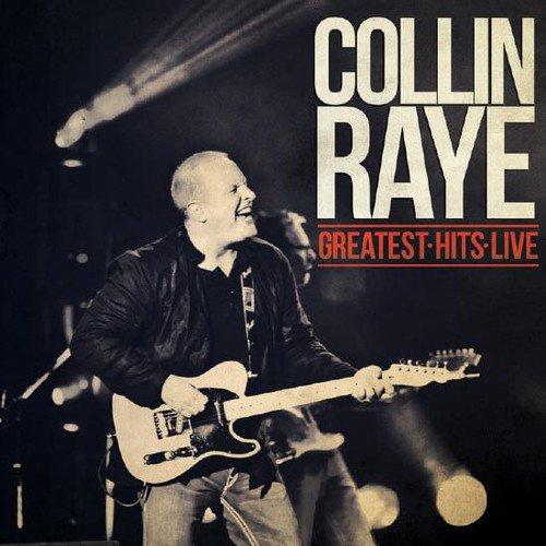 CD : Collin Raye - Greatest Hits Live (CD)