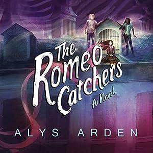 The Romeo Catchers Audiobook