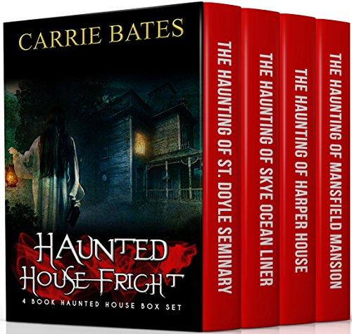 Haunted House Fright: 4 Book Haunted House Box Set