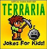 electronic joke - TERRARIA: 100+ Terraria Jokes & Memes