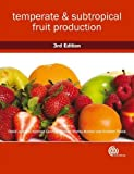 Temperate and Subtropical Fruit Production, , 1845935012
