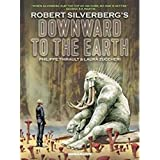 Downward to the Earth: Oversized Deluxe
