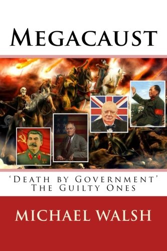 (Megacaust: 'Death by Government' The Guilty Ones )