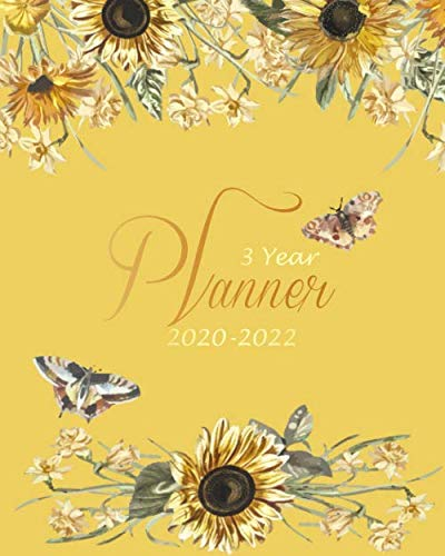 Yellow Gold Dora - 3 year planner 2020-2022: Yellow Sunflowers Monthly Calendar Schedule Organizer (36 Months) For The Next Three Years With Holidays and inspirational Quotes