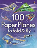 img - for 100 Paper Planes to Fold and Fly book / textbook / text book