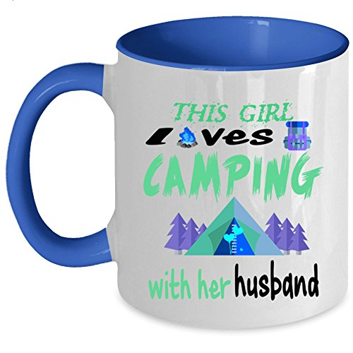 I Love My Camping Girl Coffee Mug, This Girl Loves Camping With Her Husband Accent Mug (Accent Mug - Blue)