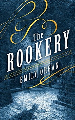 The Rookery (Penny Green Series) (Organ Victorian)