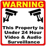 Warning Property Under 24 Hour Video & Audio Surveillance Decal.4x4 Size. 2 Pair (4-Decals) Made in USA. Inform of Security Surveillance Systems.