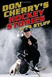 img - for Don Cherry's Hockey Stories and Stuff book / textbook / text book
