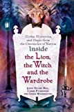 Inside the Lion, the Witch and the Wardrobe, James Stuart Bell and Linda Washington, 0312347448