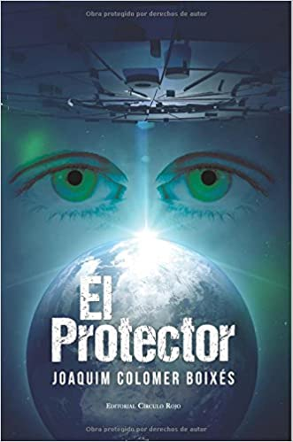 El protector (Spanish Edition): Joaquim Colomer Boixés: 9788490955475: Amazon.com: Books