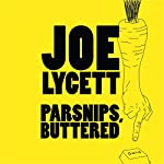 Parsnips, Buttered: Bamboozle and Boycott Modern Life, One Email at a Time | Joe Lycett