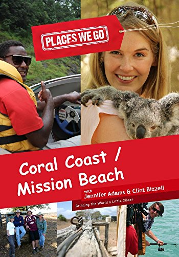 Places We Go Coral Coast, Fiji and Mission Beach, Far North Queensland [NON-US FORMAT, (Coral Pals)