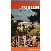 Toulon Port d'attache