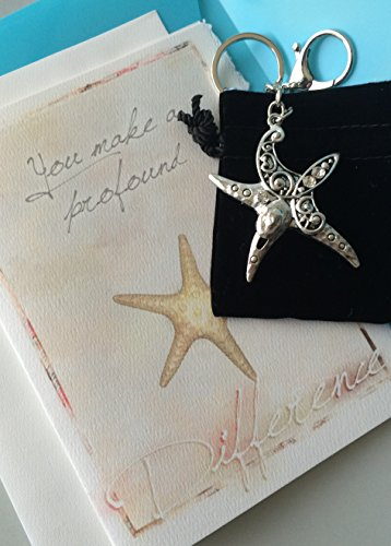 Smiling Wisdom - Starfish Key Chain - You Make a Profound Difference Greeting Card Gift Set - Great Way to Show Appreciation and Encouragement for Friend, Teacher, Caregiver, Coach, Mentor, or Mother