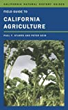 img - for Field Guide to California Agriculture (California Natural History Guides) book / textbook / text book