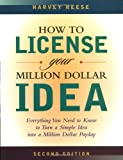 img - for How to License Your Million Dollar Idea: Everything You Need To Know To Turn a Simple Idea into a Million Dollar Payday book / textbook / text book