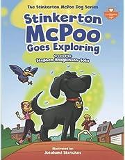Stinkerton McPoo Goes Exploring: The Stinkerton McPoo Dog Series For Children Age 4-9