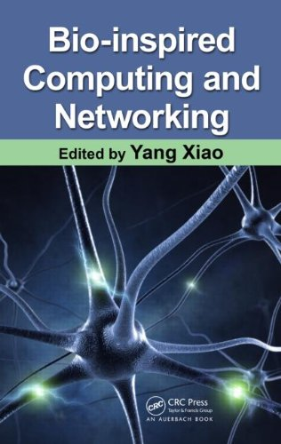 [PDF] Bio-Inspired Computing and Networking Free Download | Publisher : CRC Press | Category : Computers & Internet | ISBN 10 : 1420080326 | ISBN 13 : 9781420080322