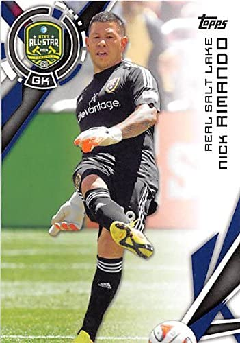 Nick Rimando Trading Card Real Salt Lake Mls Soccer 2015 Topps 181 At Amazon S Sports Collectibles Store