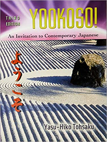 Amazon Com Yookoso Invitation To Contemporary Japanese Student