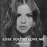 Lose You To Love Me: more info