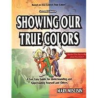 Showing Our True Colors (True Success Book)
