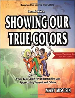 Showing Our True Colors True Success Book Mary Miscisin