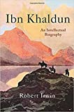 img - for Ibn Khaldun: An Intellectual Biography book / textbook / text book