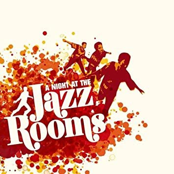 A Night At The Jazz Rooms