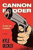 Cannon Fodder, Kyle Decker, 0988669803