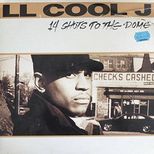 LL Cool J - 14 Shots To The Dome - Def Jam Recordings - 473678-1