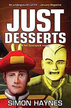 Hal Spacejock 3: Just Desserts (English Edition) por [Haynes, Simon]