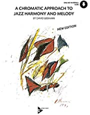A Chromatic Approach to Jazz Harmony and Melody: Book & CD